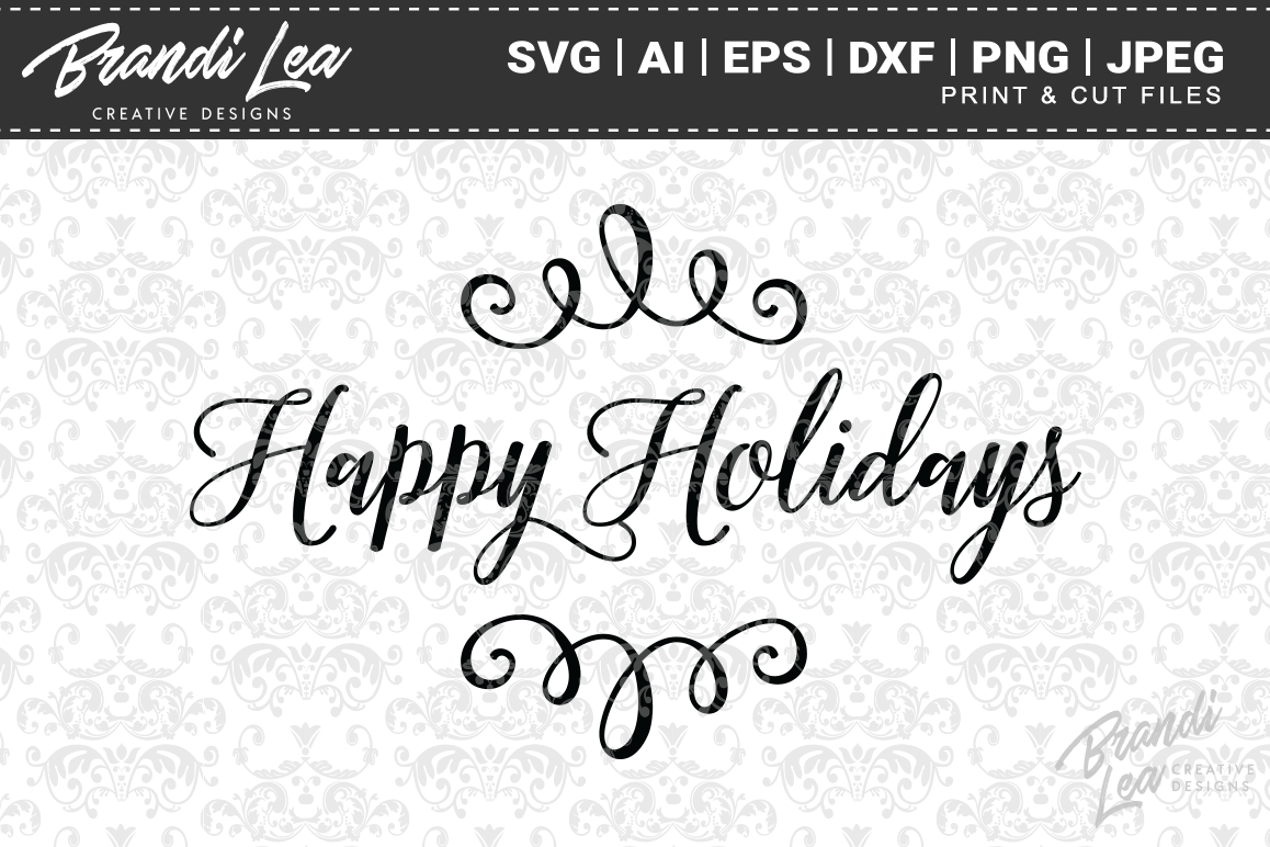 Happy Holidays Christmas SVG Cutting Files example image 1