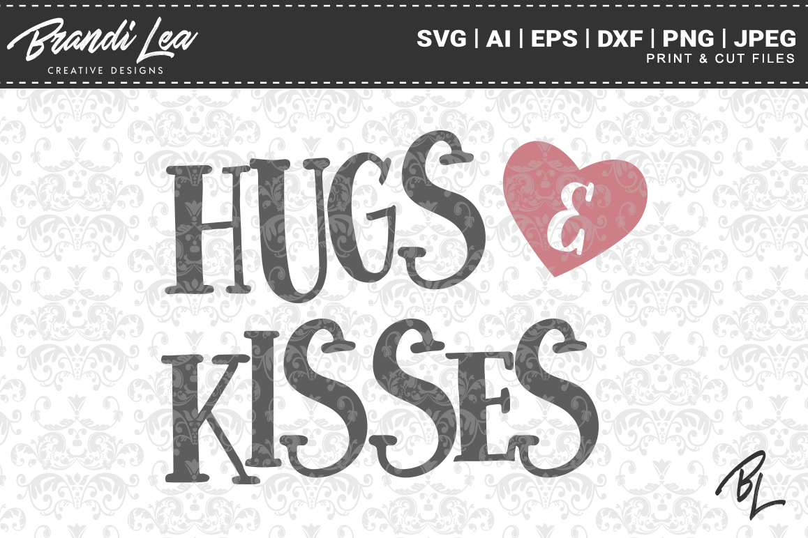 Hugs & Kisses Valentine's Day SVG Cutting Files example image 1