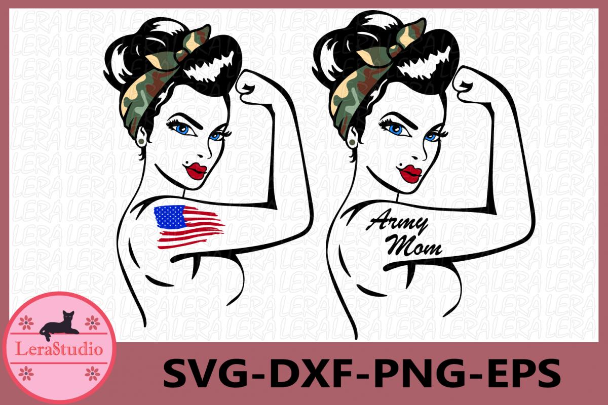 Army Mom Svg, Army Mom Rosie Svg, Girl Power example image 1