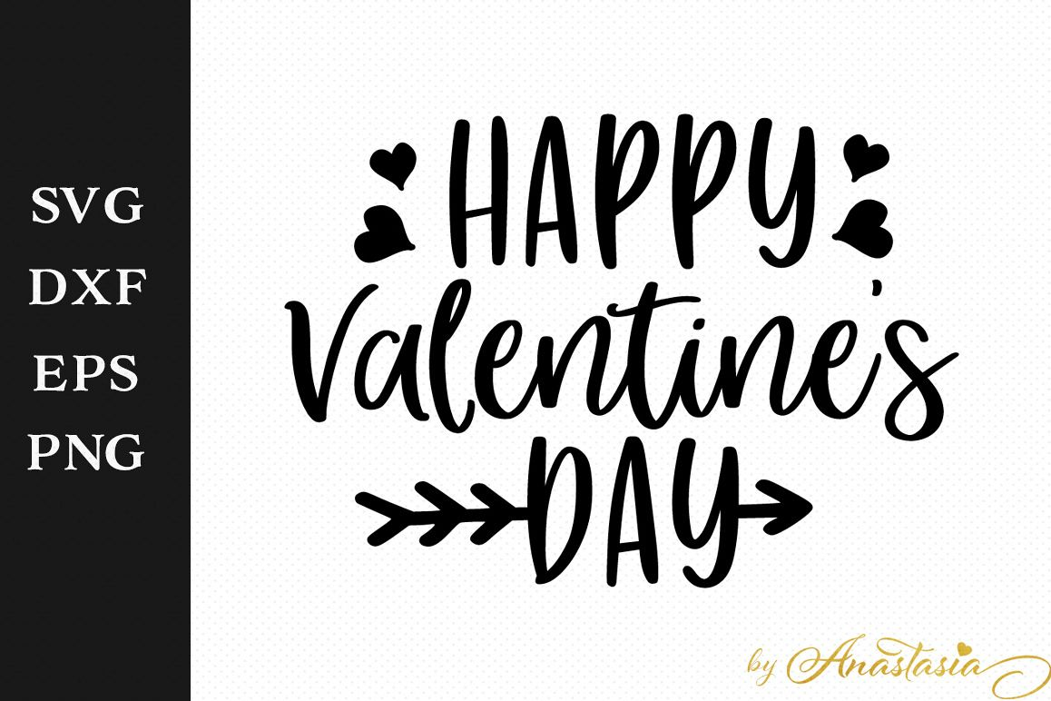 Happy Valentine S Day Svg Cutting File