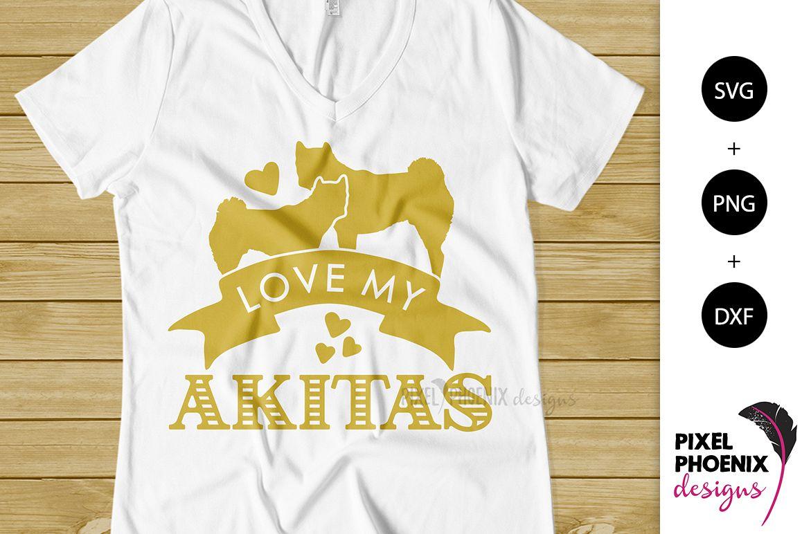 Love My Akitas SVG example image 1