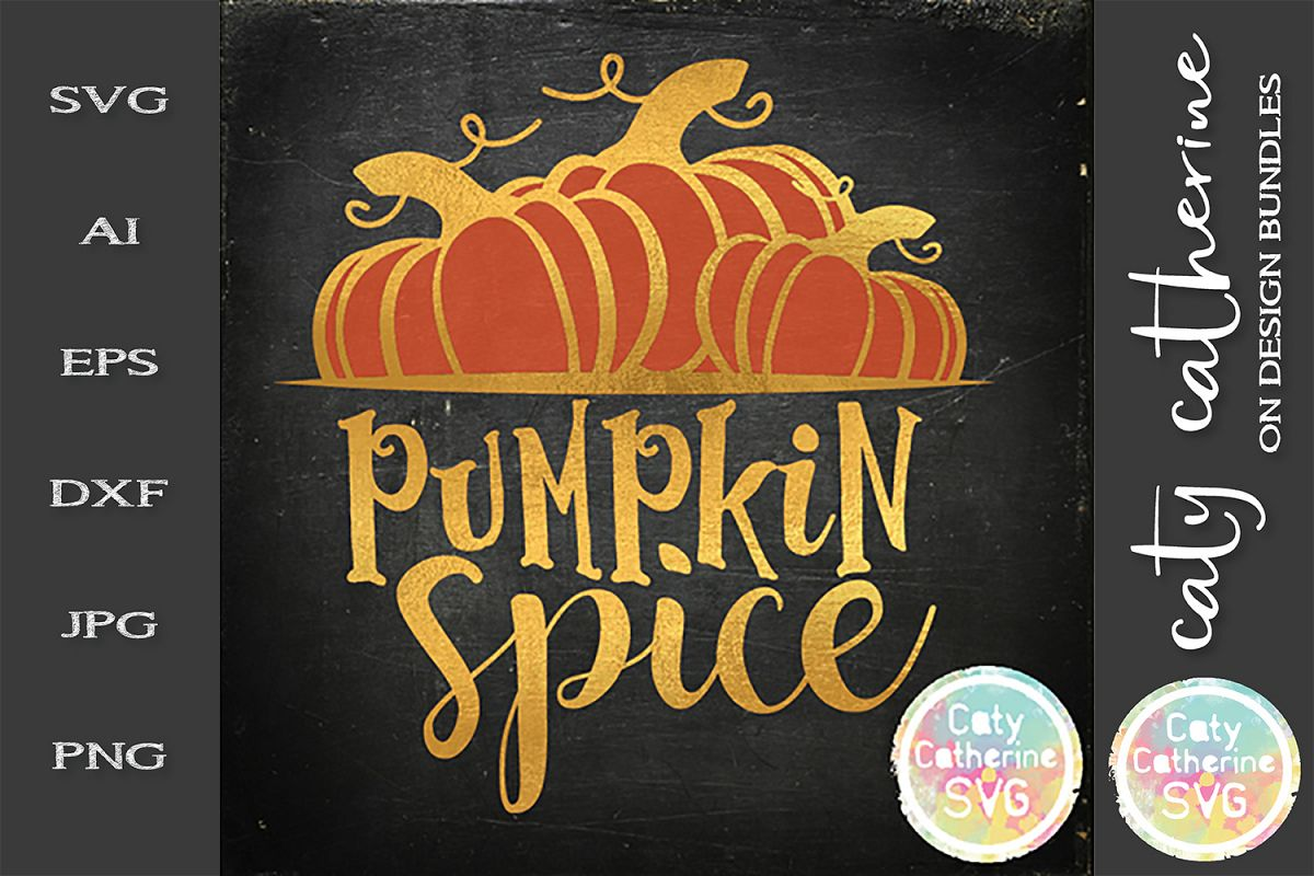Pumpkin Spice Fall Autumn SVG Cut File example image 1