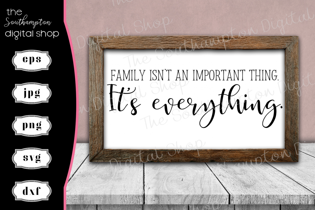 Family is Everything Quote example image 1