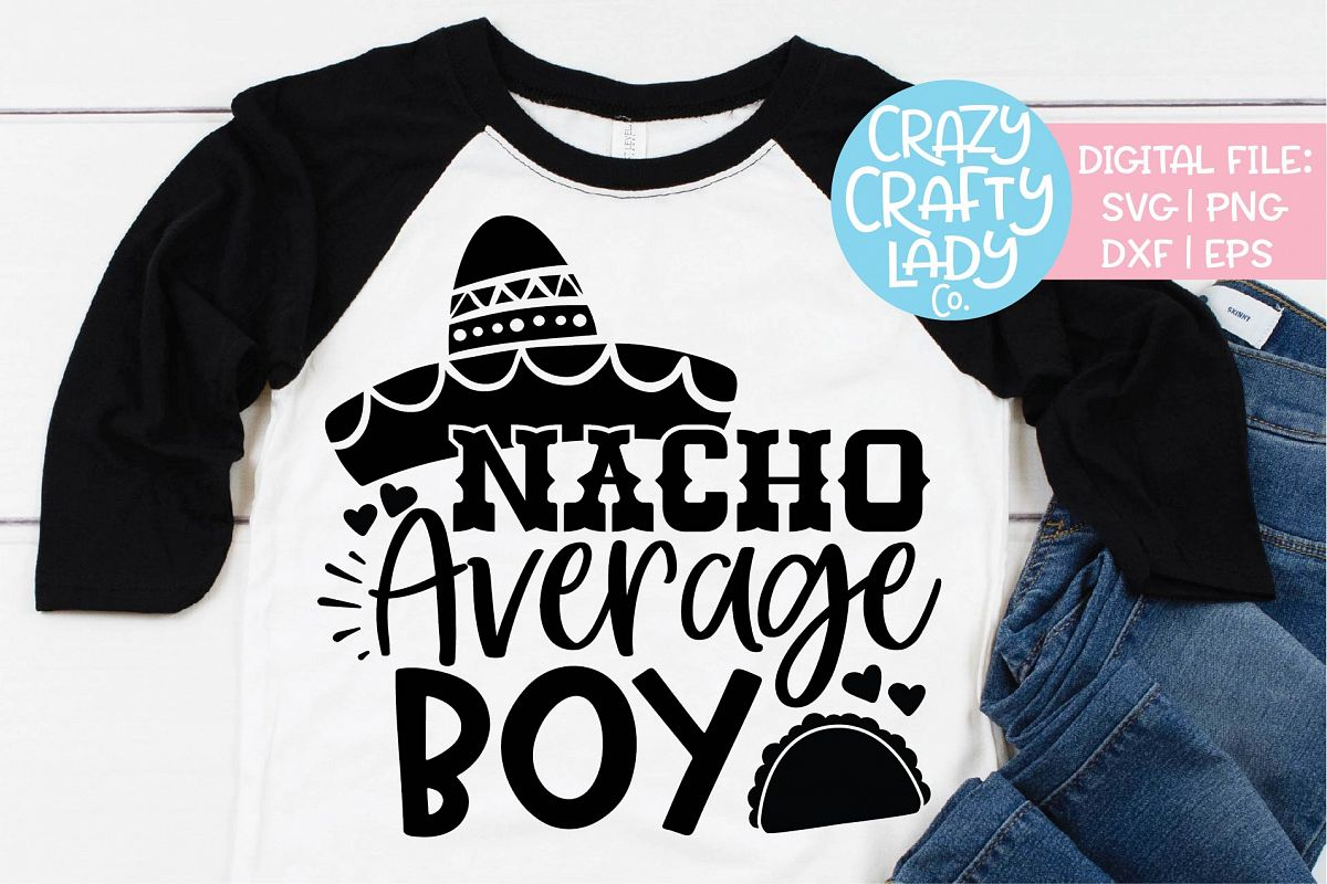 Nacho Average Boy Cinco de Mayo SVG DXF EPS PNG Cut File example image 1