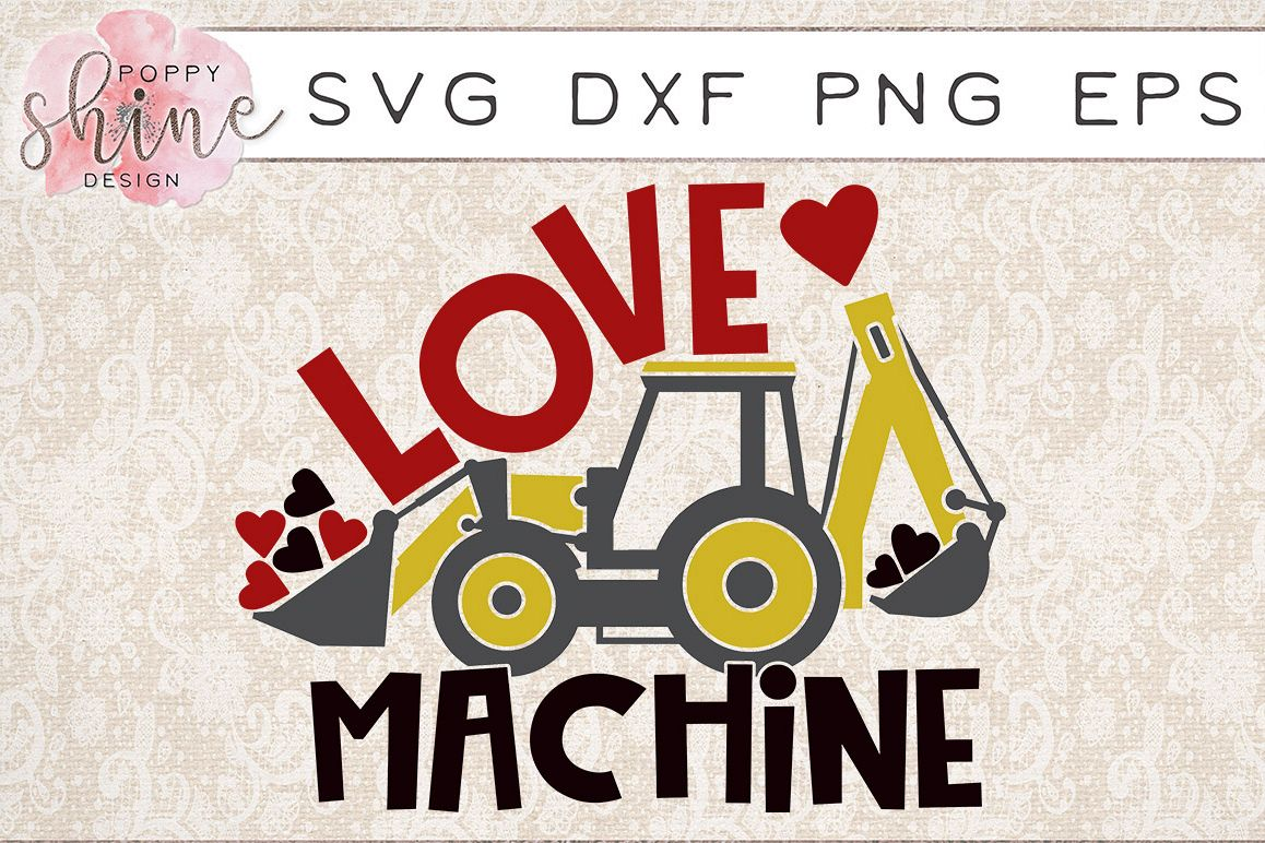 Love Machine Svg Png Eps Dxf Cutting Files