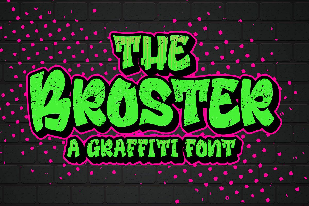 Broster - a Graffiti Font example image 1