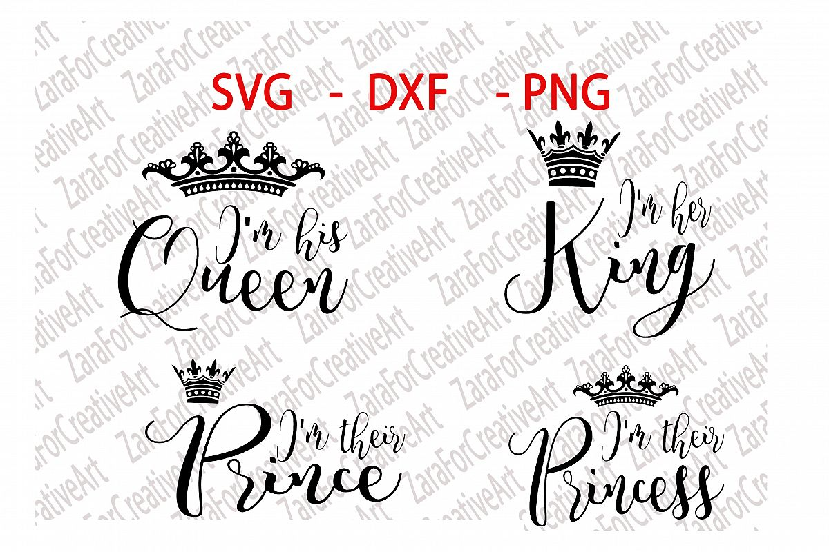 Her King Svg His Queen Svg King And Queen Svg Svg Design: I'm His Queen, I'm Her King, I'm Their Prince, I'm Their
