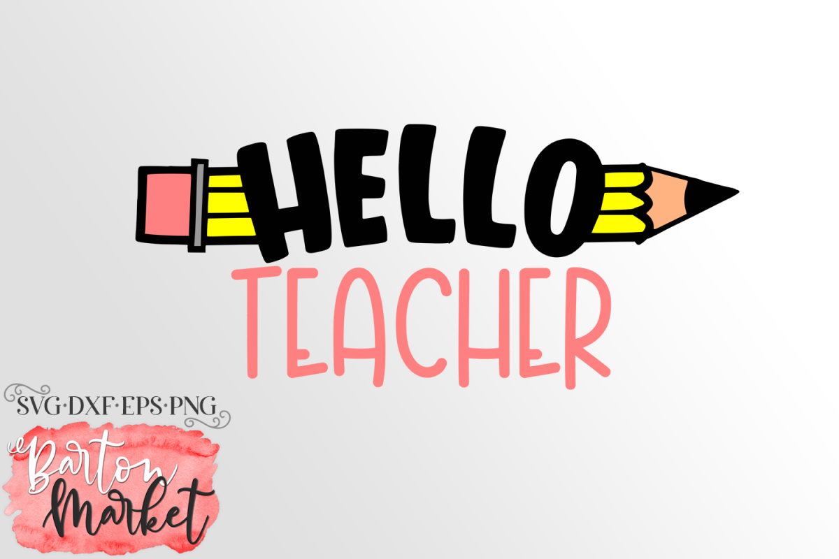 Hello Teacher SVG DXF EPS PNG example image 1