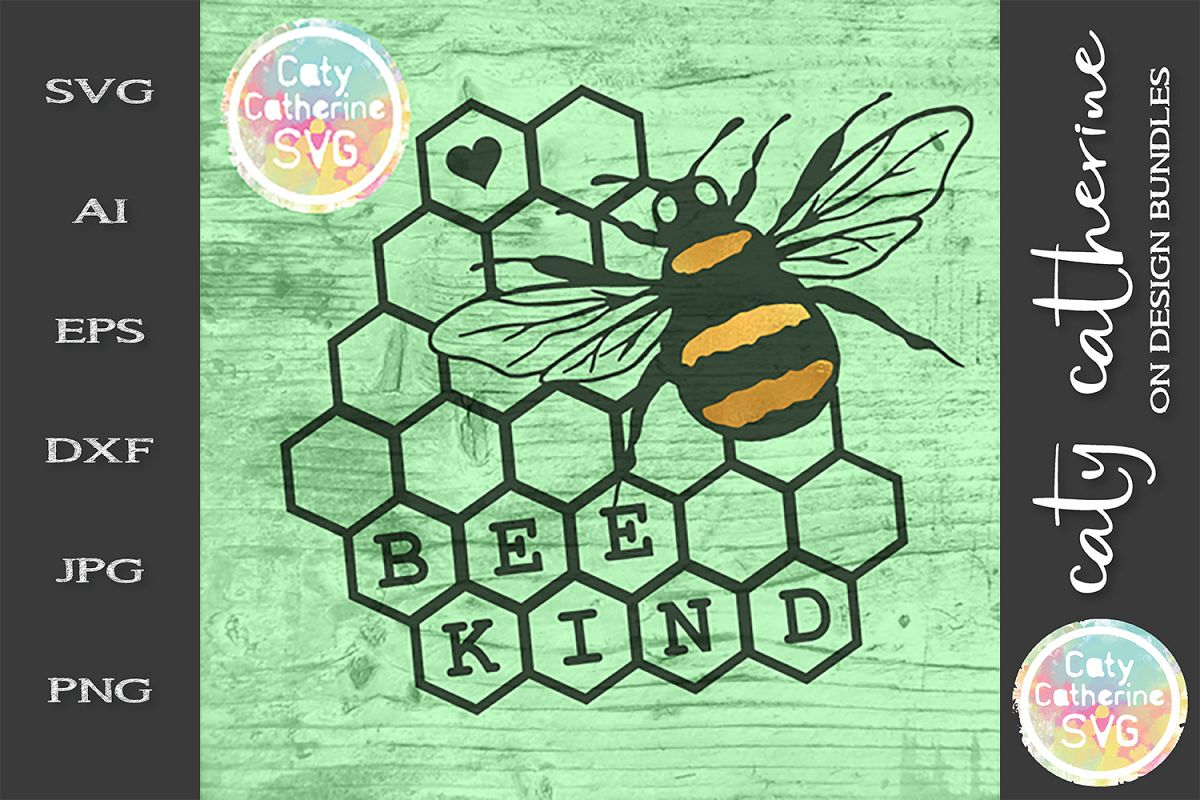 Bee Kind Honeycomb Be Kind SVG Cut File example image 1