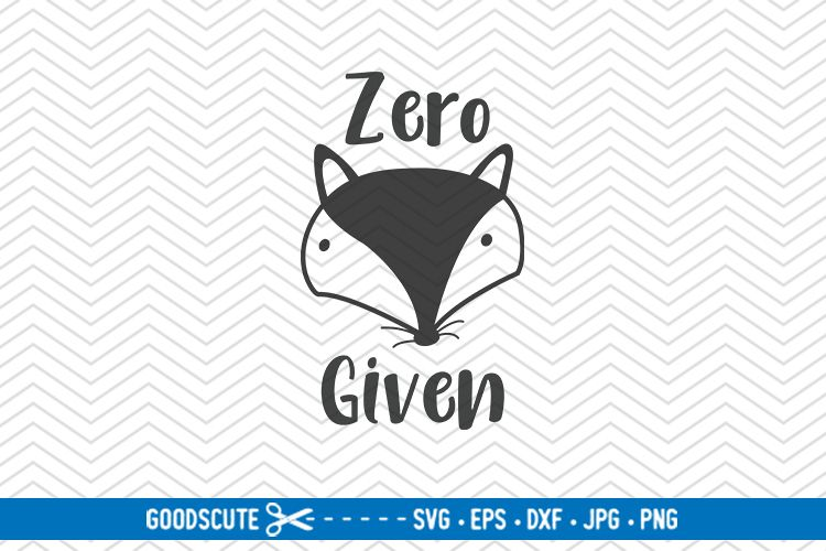 Zero Fox Given - SVG DXF JPG PNG EPS example image 1