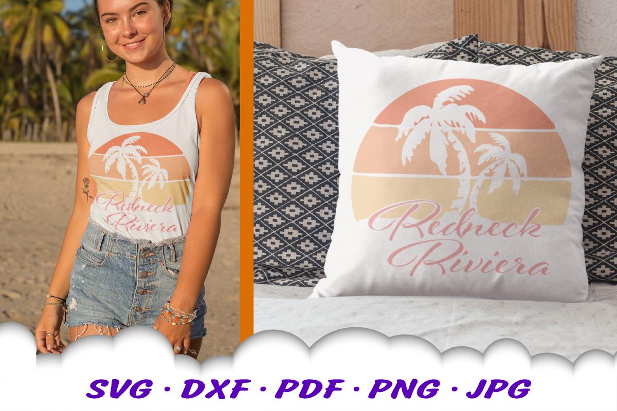 Redneck Riviera Beach Summer SVG DXF Cut Files example image 1