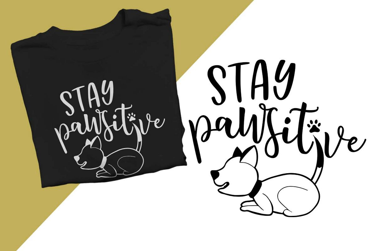 Stay pawsitive Printable example image 1
