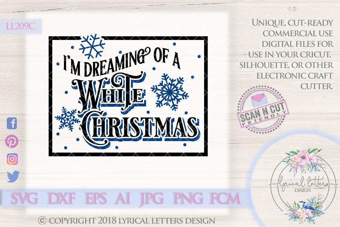 dreaming of a white christmas vintage christmas svg ll209 c example image 1 - Im Dreaming Of A White Christmas Lyrics