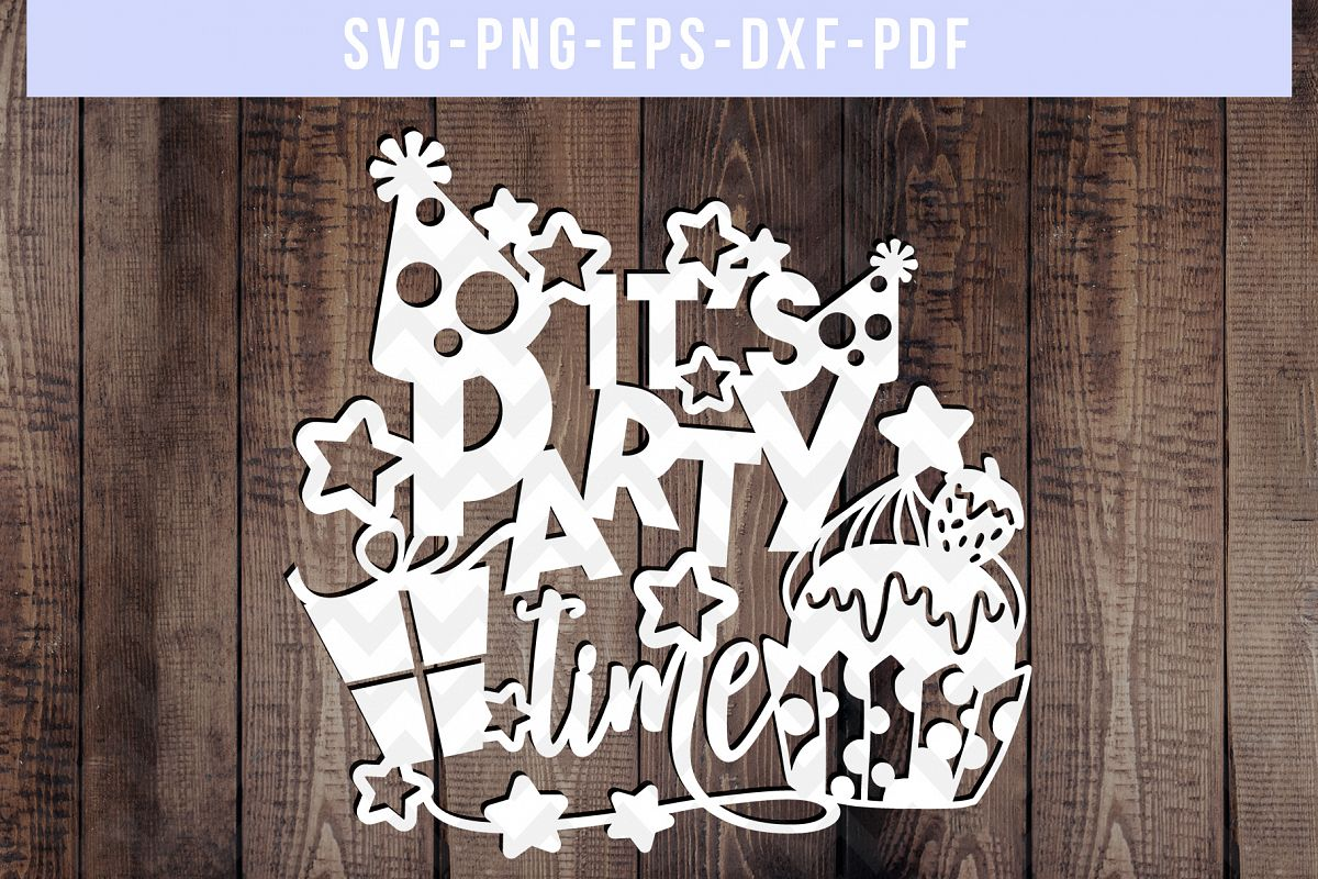 It's Party Time Papercut Template, Birthday Invitation SVG example image 1