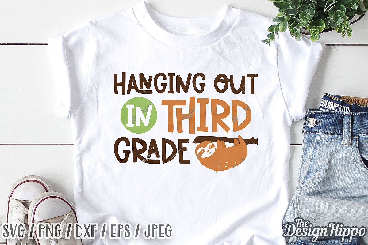 Hanging Out In Third Grade, 3rd Grade Teacher SVG DXF PNG example image 1