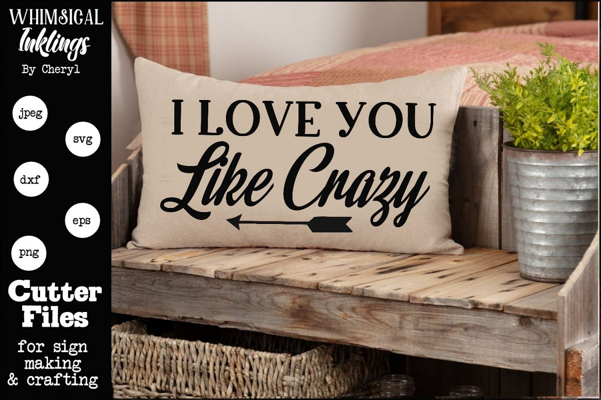 I Love You Like Crazy SVG example image 1