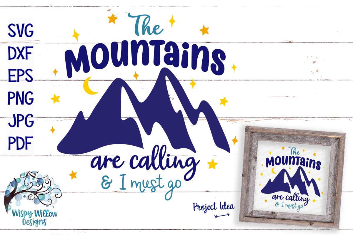 The Mountains Are Calling and I Must Go | Camping SVG example image 1