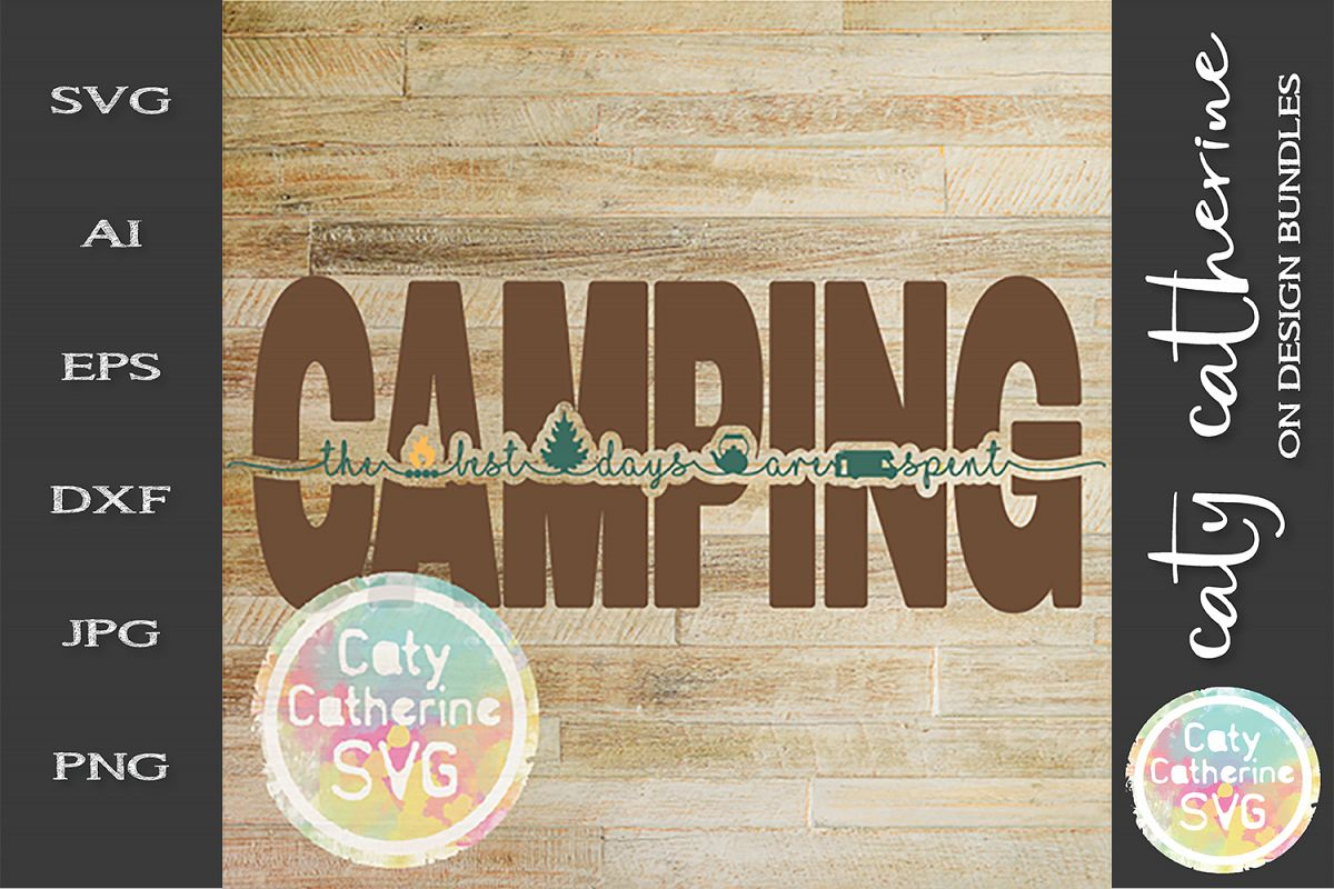 RV The Best Days Are Spent Camping SVG Cut File example image 1