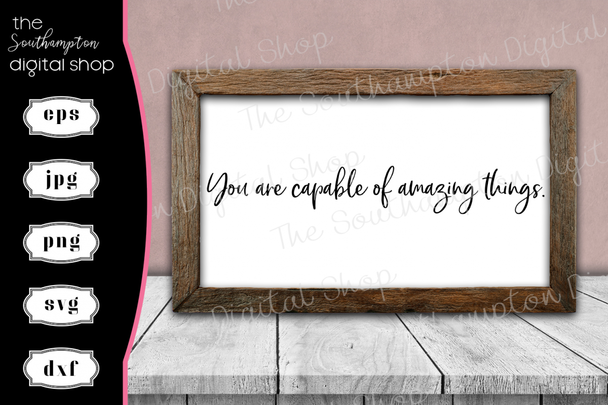 You Are Capable Of Amazing Things example image 1