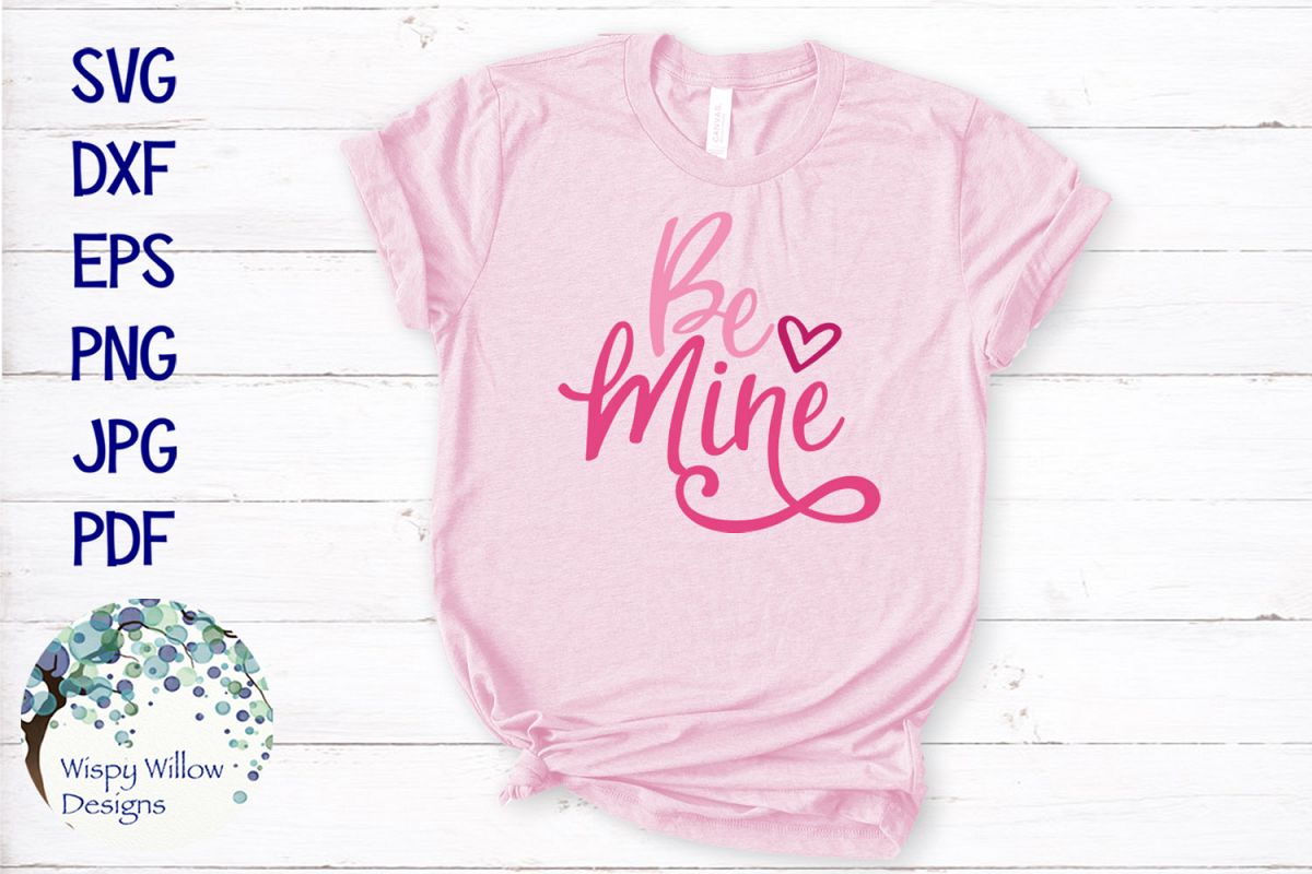 Be Mine | Valentine's Day SVG example image 1