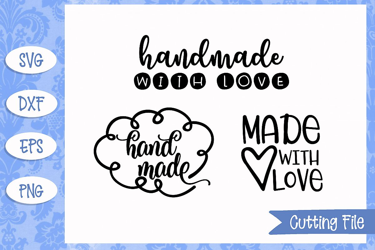 2025+ Handmade With Love Svg DXF Include