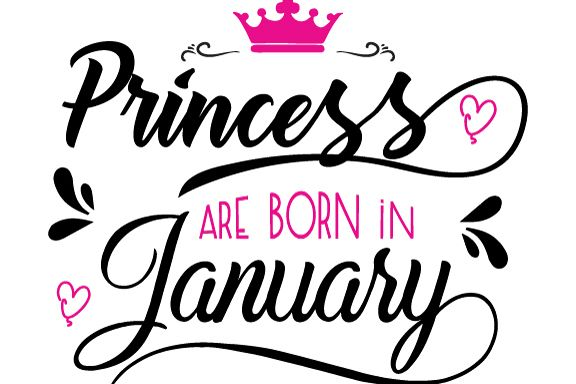 Princess are born in January Svg,Dxf,Png,Jpg,Eps vector file example image 1