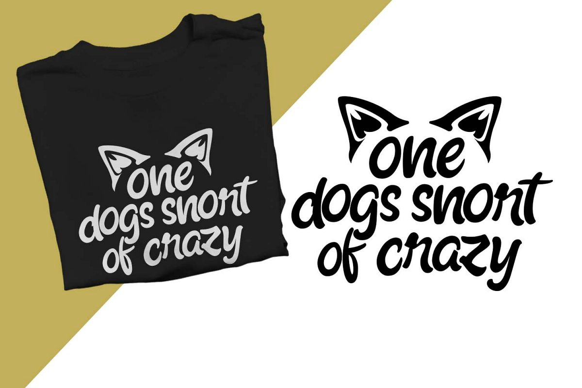 One dogs snort of crazy Printable example image 1