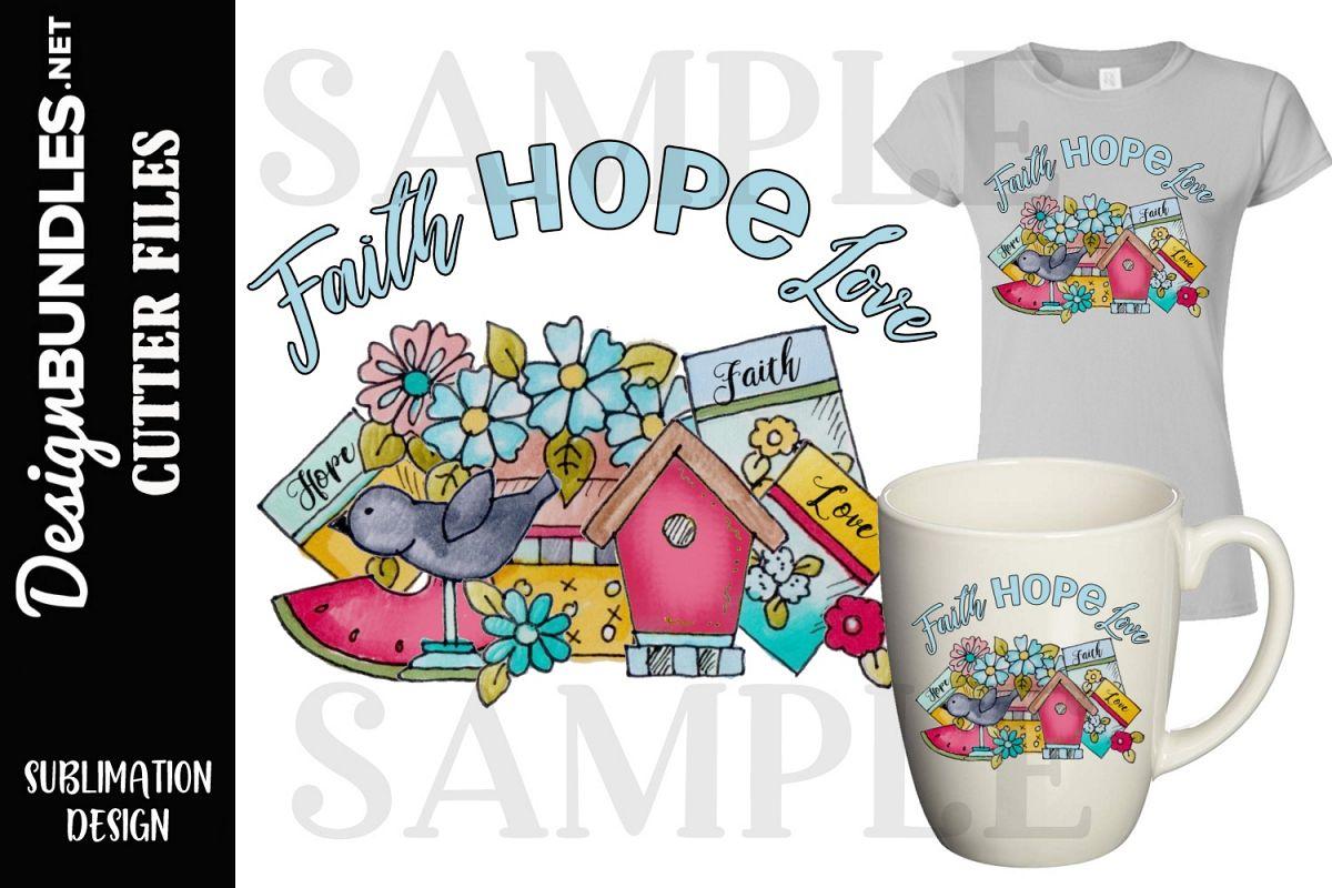 Faith Hope Love Sublimation Design example image 1
