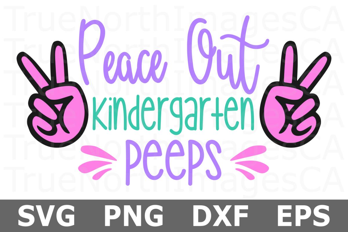 Peace Out Kindergarten Peeps - A School SVG Cut File example image 1