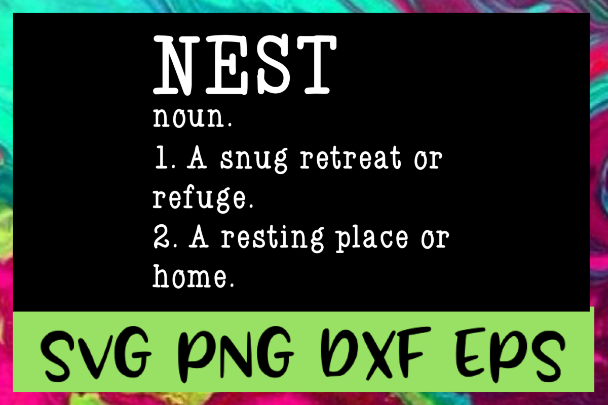 Nest Definition SVG PNG DXF & EPS Design / Cut Files example image 1
