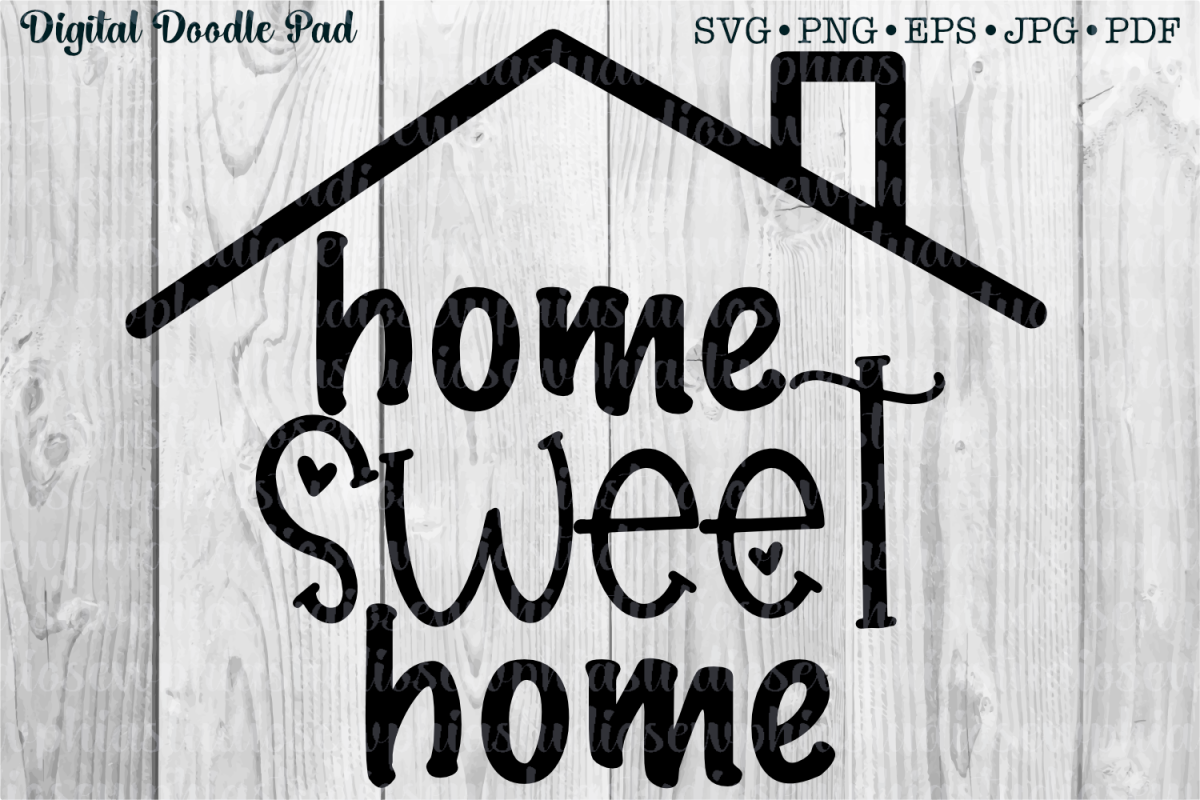 Home Sweet Home by Digital Doodle Pad example image 1
