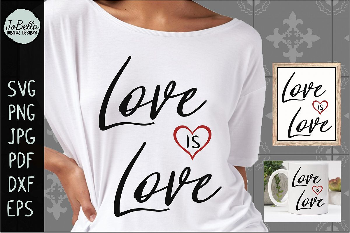 Love Is Love SVG, Sublimation PNG and Printable Design example image 1