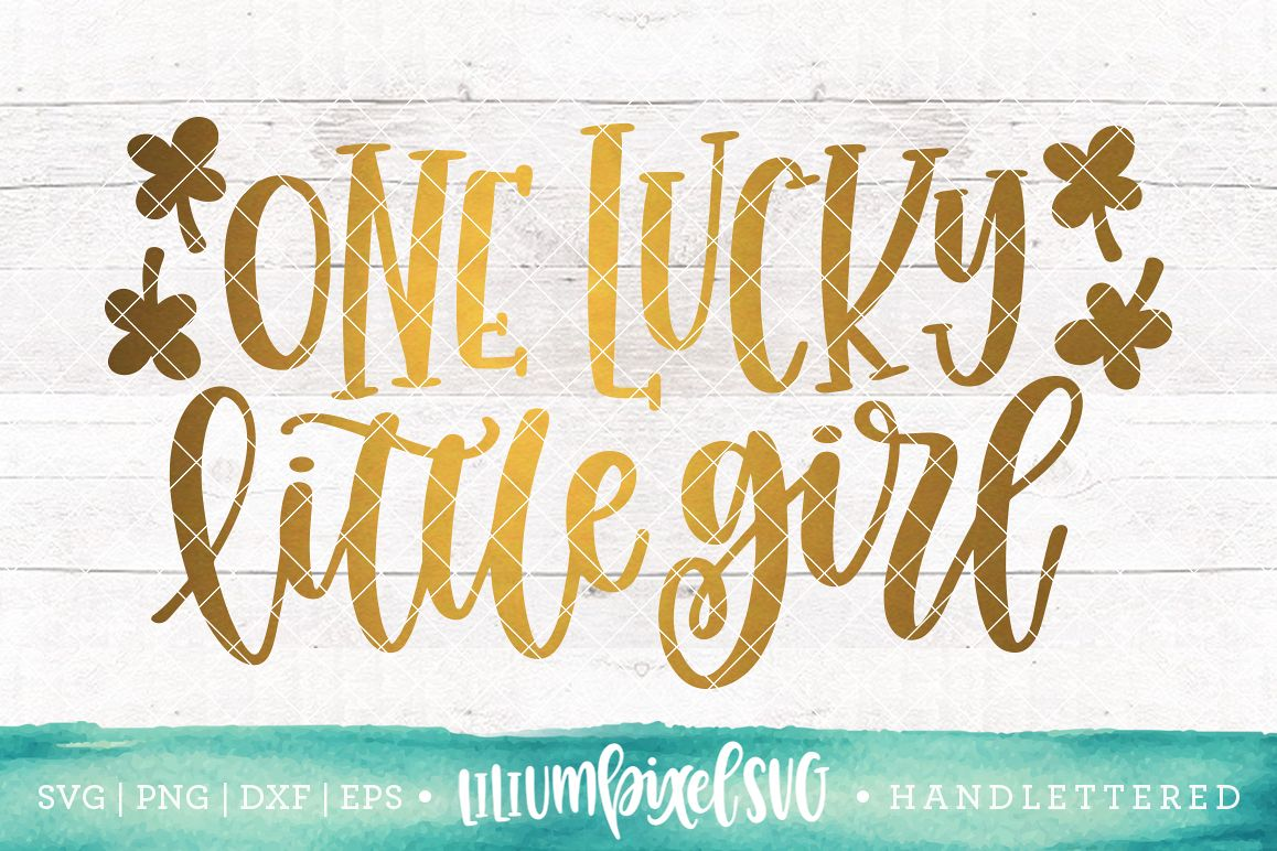 One Lucky Little Girl / SVG PNG DXF EPS file example image 1