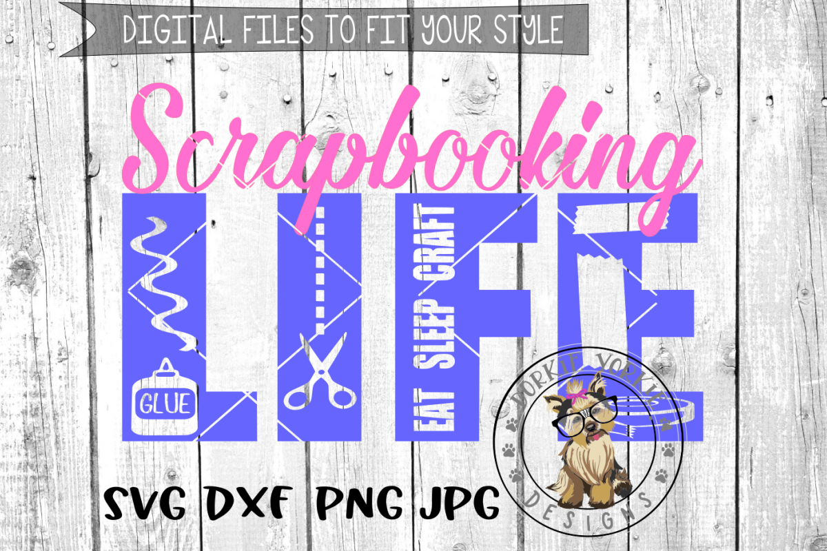 Scrapbooking Life - SVG cut file example image 1