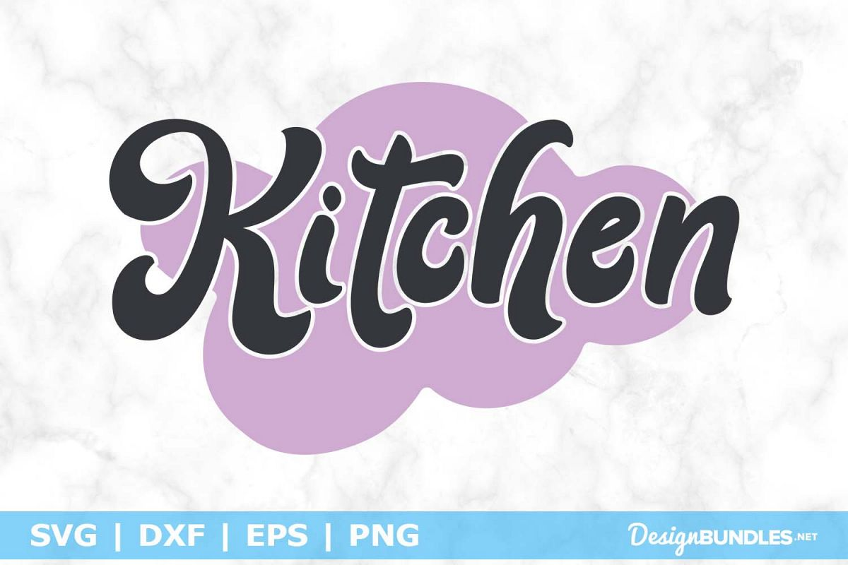 Kitchen SVG File example image 1