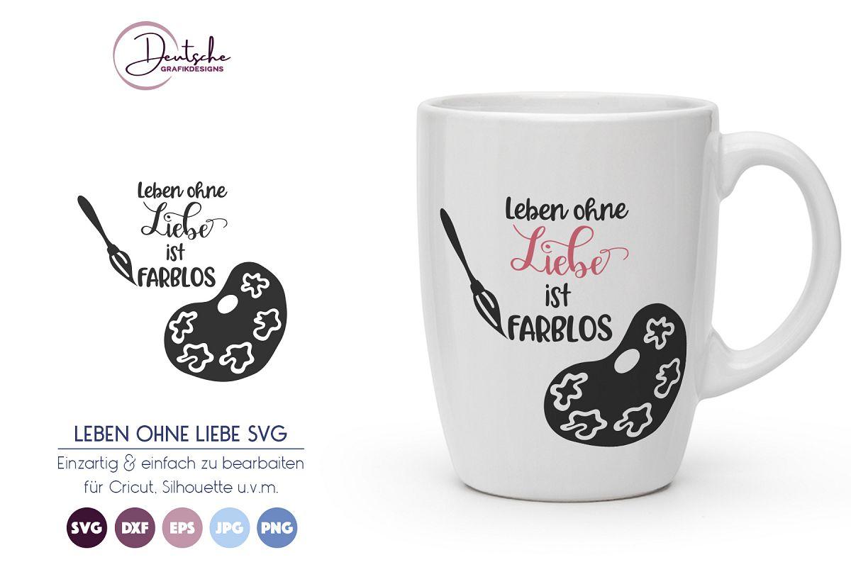 Leben ohne Liebe ist farblos SVG example image 1