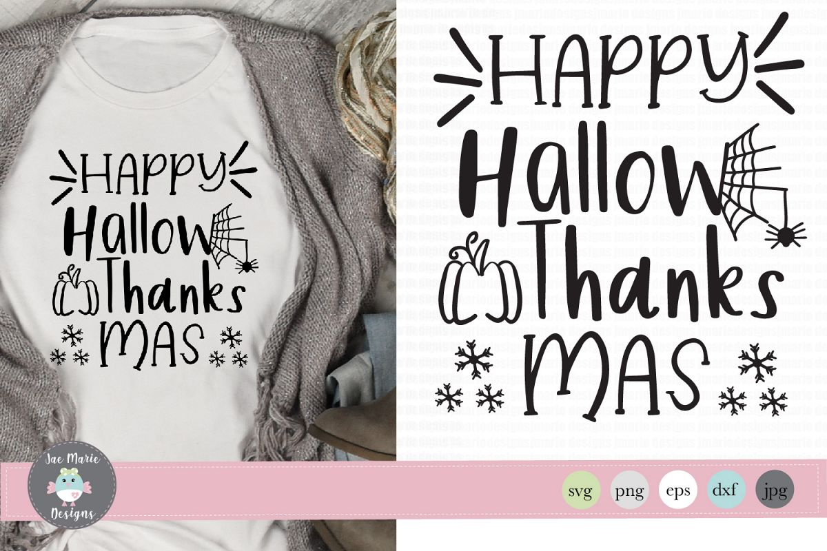 Happy Hallow, Thanks, Mas SVG, Funny holiday svg, Fall svg example image 1