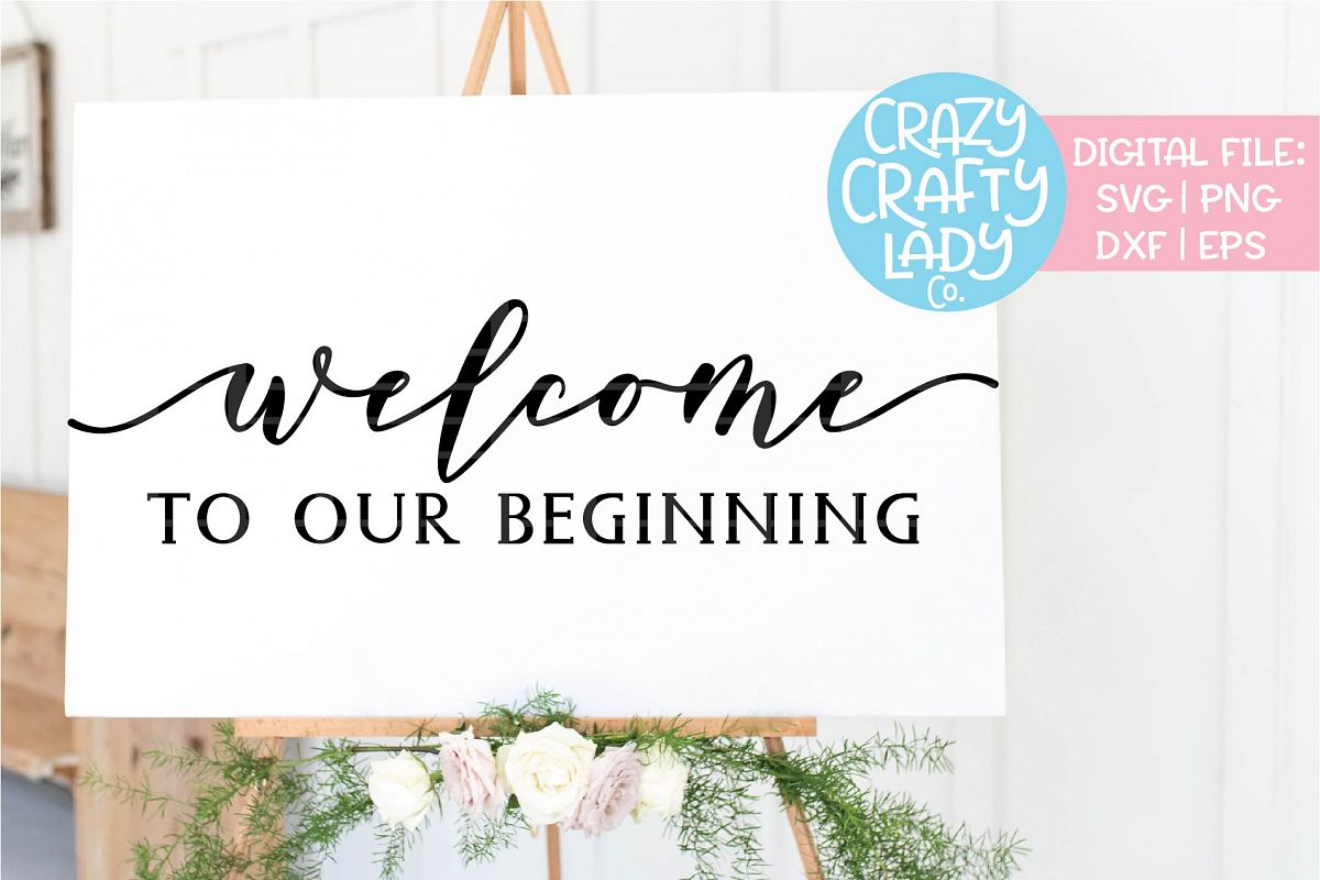 Welcome to Our Beginning SVG DXF EPS PNG Cut File example image 1