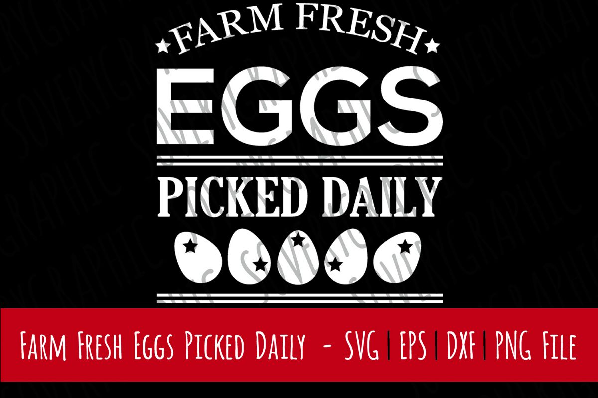 Farm Fresh Eggs | Cutting & Printable File | SVG | PNG example image 1