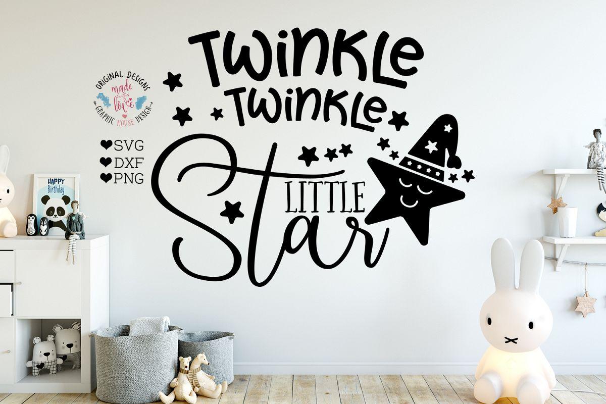Twinkle Twinkle Little Star - Nursery Cut File example image 1