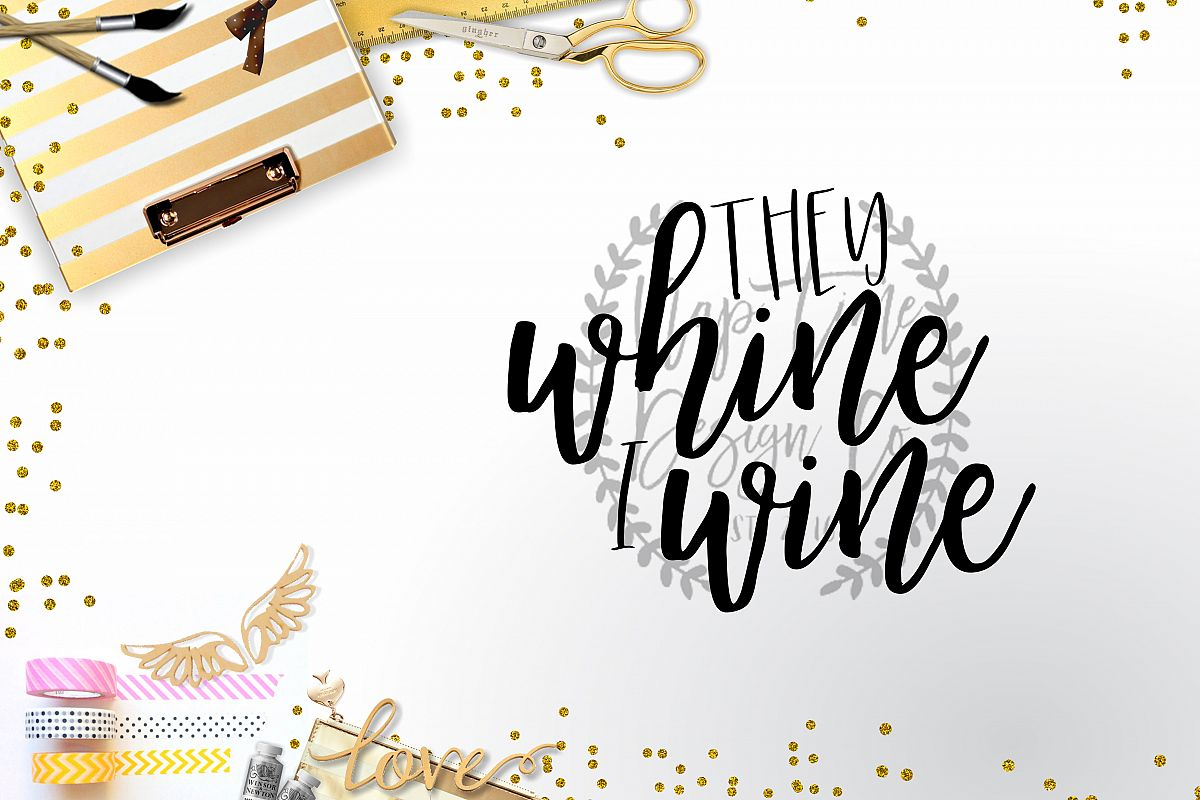 They Whine I Wine SVG example image 1