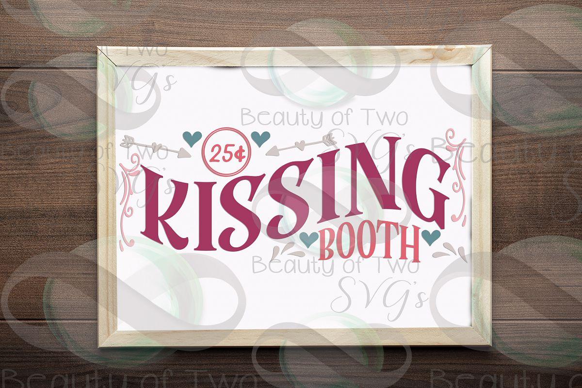 Valentines Kissing Booth svg, Valentines sign design svg example image 1