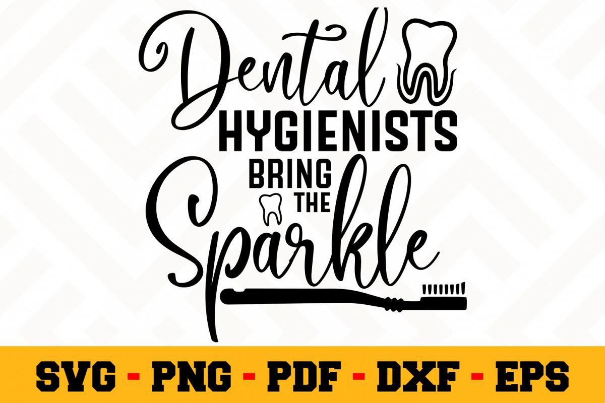 Dental hygienists bring the sparkle SVG | Dentist SVG