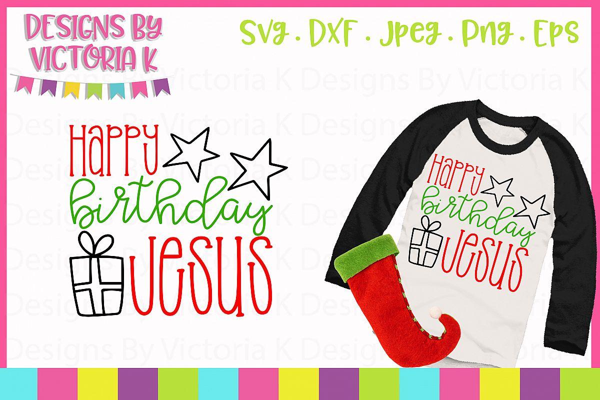 Happy Birthday Jesus, Christmas, SVG, DXF