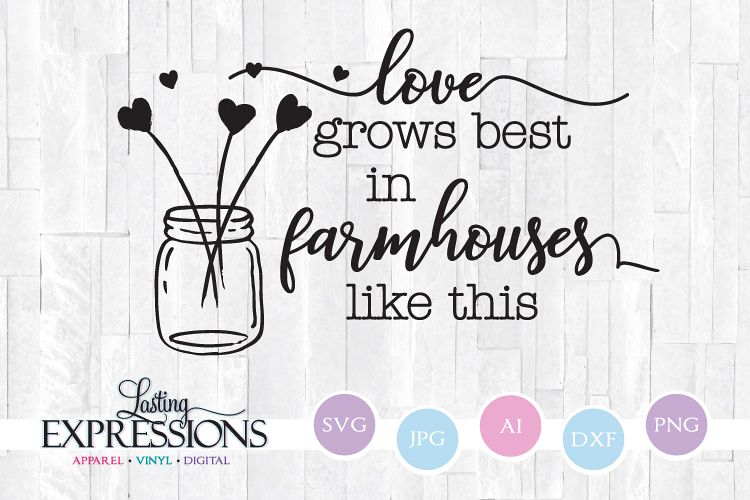 Love Grows best // SVG Quote Design example image 1
