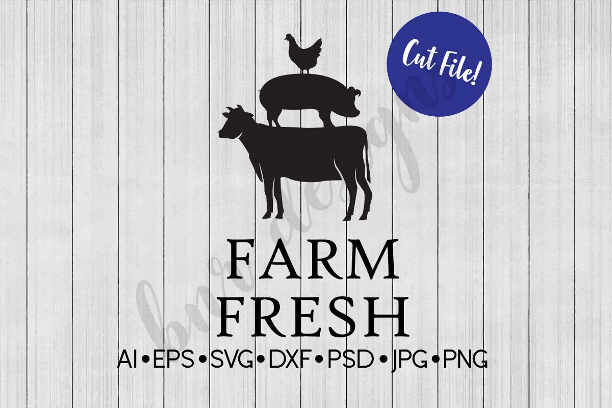 Farm Fresh SVG, Farm Animals, Farmhouse, DXF File, Cut File example image 1