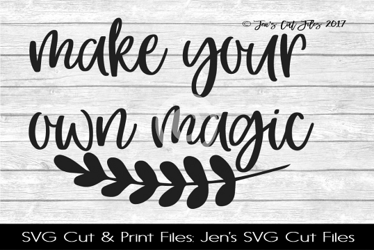 Make Your Own Magic SVG Cut File example image 1