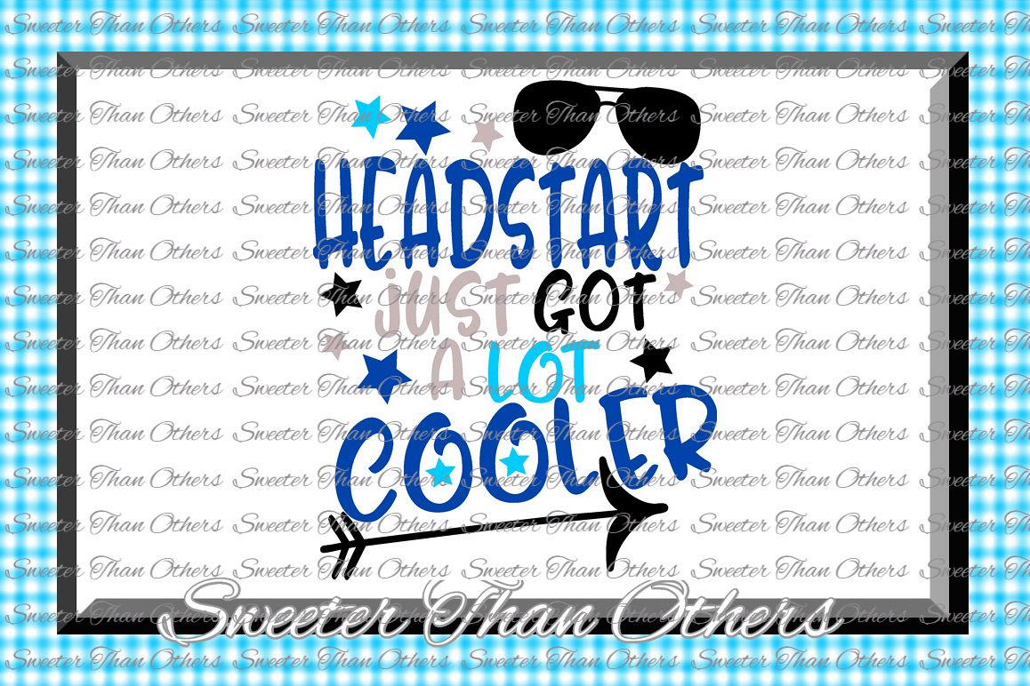 Headstart Cooler SVG Headstart cut file Last Day of School example image 1