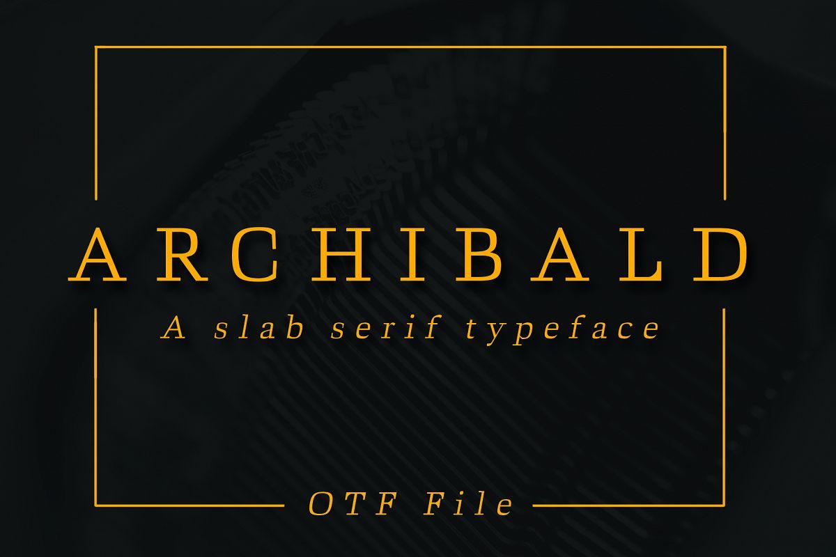 ARCHIBALD, A Classic Slab Serif example image 1