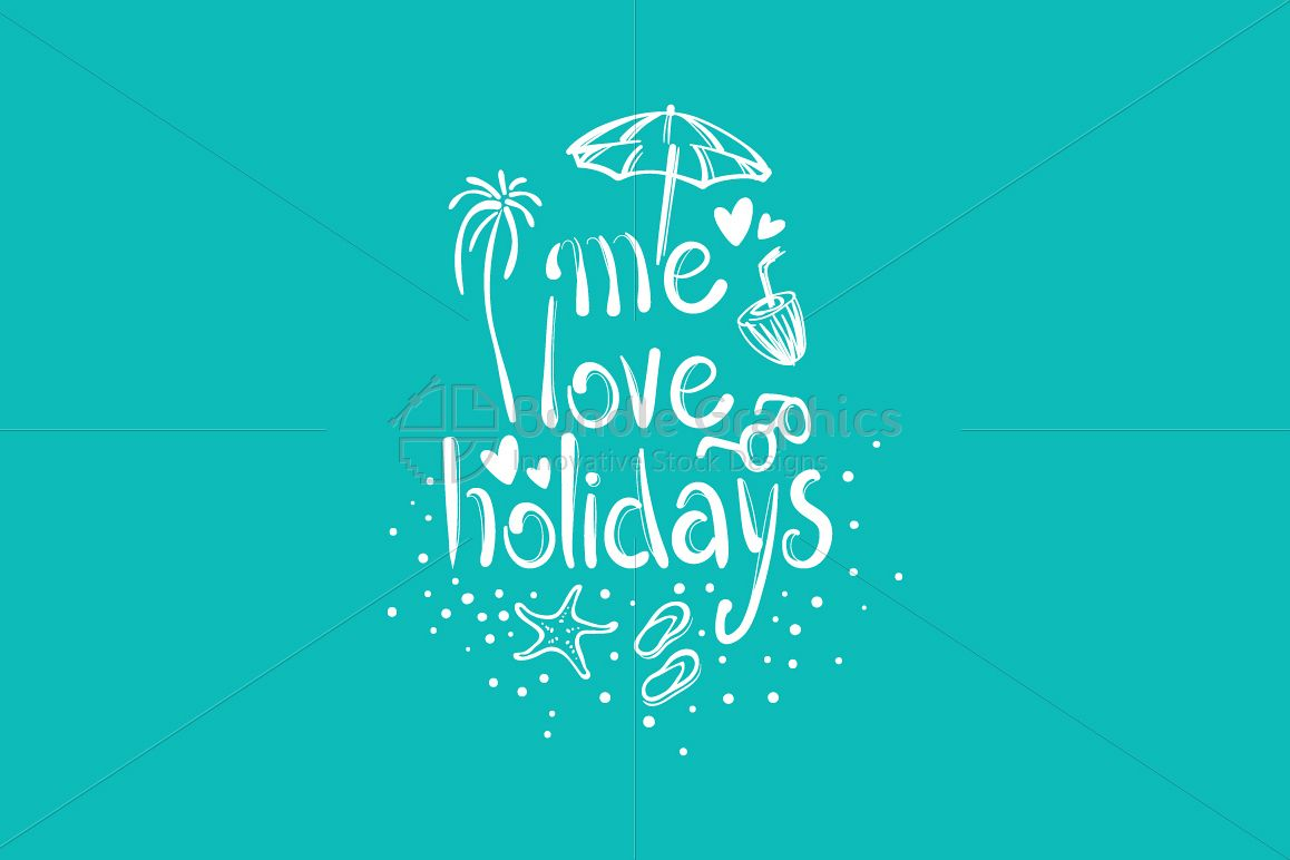 Me Love Holidays - Freehand Graphical Illustration example image 1